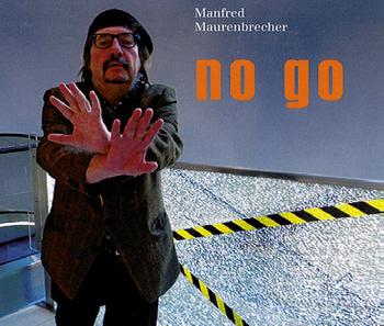 manfred_maurenbrecher_no_go_cover.jpg